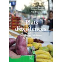 PLATS D'EXISTENCE 54 recettes, 18 dîners pour inviter le monde à sa table