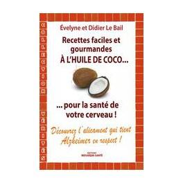 RECETTES FACILES ET GOURMANDES A L'HUILE DE COCO