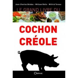 LE GRAND LIVRE DU COCHON CREOLE