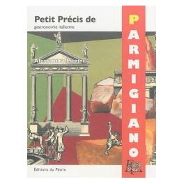 PETITE PRECIS DE PARMIGIANO
