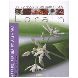 LES COLLECTIONS DE JEAN-MICHEL LORAIN - HERBES, FLEURS ET SALADES