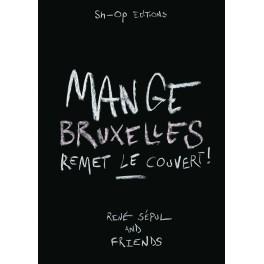 MANGE BRUXELLES REMET LE COUVERT !