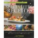 SPECIALITES & RECETTES DES PAYS DE LA LOIRE