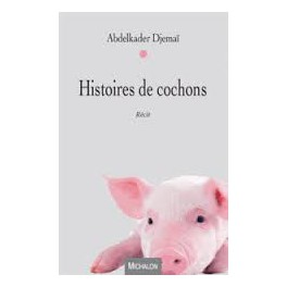 HISTOIRES DE COCHONS Récit