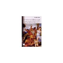 RENAISSANCE DIONYSIAQUE Inspiration bachique, imaginaire du vin et de la vigne dans l'art européen (1430-1630)