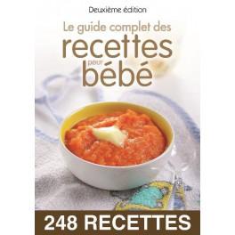 LE GUIDE COMPLET DES RECETTES POUR BEBE