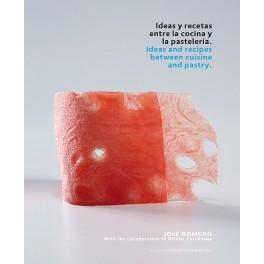 IDEAS Y RECETAS ENTRE LA COCINA Y LA PASTELERIA. - IDEAS AND RECIPES BETWEEN CUISINE AND PASTRY.
