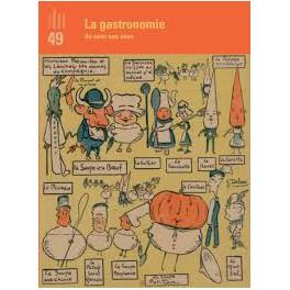 LA GASTRONOMIE DU SENS AUX SENS Revue de la Bibliothèque nationale de France n°49