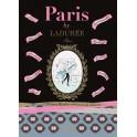 PARIS BY LADURÉE: les 200 meilleures adresses de Ladurée
