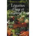 LEGUMES D'HIER ET D'AUJOURD'HUI