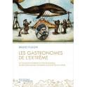 LES GASTRONOMES DE L'EXTRÊME