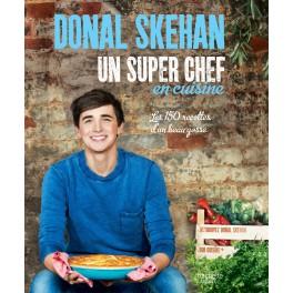 DONAL SKEHAN, UN SUPER CHEF EN CUISINE