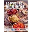 LE BRESIL DE MINAS GERAIS - GASTRONOMIE ET TOURISME