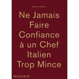 NE JAMAIS FAIRE CONFIANCE A UN CHEF ITALIEN TROP MINCE