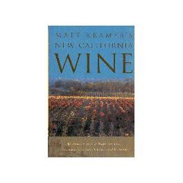 NEW CALIFORNIA WINES (ANGLAIS)