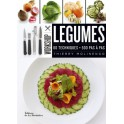 LEGUMES WORKSHOP: 60 techniques, 500 pas à pas