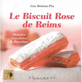LE BISCUIT ROSE DE REIMS