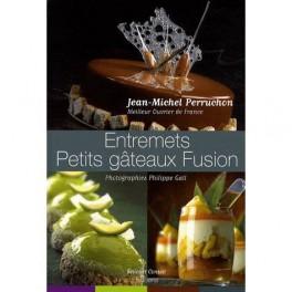 ENTREMETS PETITS GÀTEAUX FUSION (FRANÇAIS/ANGLAIS)