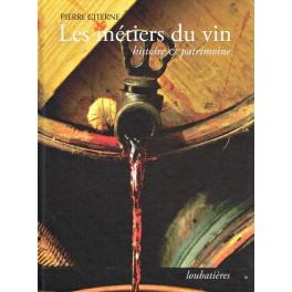 LES METIERS DU VIN Histoire & patrimoine