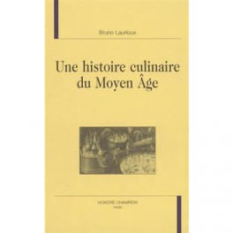 UNE HISTOIRE CULINAIRE DU MOYEN ÂGE