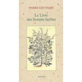 LE LIVRE DES BONNES HERBES (NOUVELLE ÉDITION)