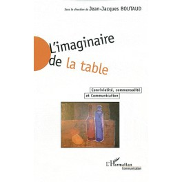 L'IMAGINAIRE DE LA TABLE CONVIVIALITE COMMENSALITE ET COMMUNICATION