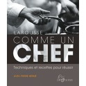 LAROUSSE COMME UN CHEF (NOUVELLE ÉDITION)