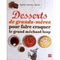 DESSERTS DE GRANDS-MERES POUR FAIRE CRAQUER LE GRAND MECHANT LOUP