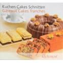 GÂTEAUX CAKES TRANCHES KUCHEN CAKES SCHNITTEN (FRANÇAIS ALLEMAND)