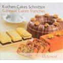 GATEAUX CAKES TRANCHES KUCHEN CAKES SCHNITTEN (FRANÇAIS ALLEMAND)