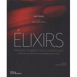 ELIXIRS PREMIERS GRANDS CRUS CLASSÉS 1855 Châteaux Haut Brion, Lafite Rothschild, Latour, Margaux, Mouton Rothschild