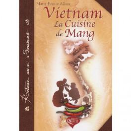 VIETNAM LA CUISINE DE MANG