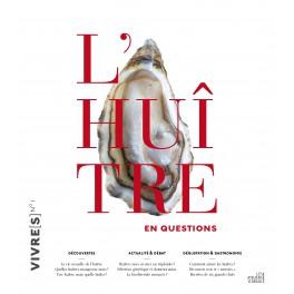 L'HUITRE EN QUESTIONS