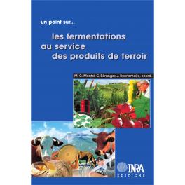 UN POINT SUR...LES FERMENTATIONS AUSERVICE DES PRODUITS DE TERROIR