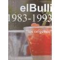 EL BULLI T.1 1983 - 1993 : LOS ORIGENES (ESPAGNOL)