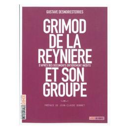 GRIMOD DE LA REYNIÈRE ET SON GROUPE (RÉÉDITION)