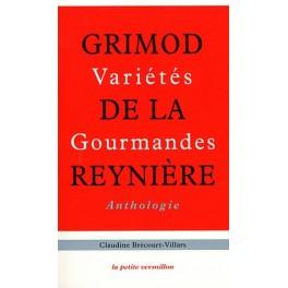 GRIMOD DE LA REYNIÈRE VARIÉTÉS GOPURMANDES