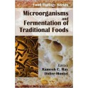 MICROORGANISMS AND FERMENTATION OF TRADITIONAL FOODS (ANGLAIS )