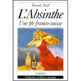 L'ABSINTHE UNE FÉE FRANCO-SUISSE