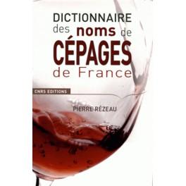DICTIONNAIRE DES NOMS DE CÉPAGES DE FRANCE (NOUVELLE ÉDITION)