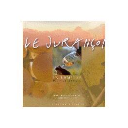 LE JURANCON EN LUMIERE (FRANCAIS - ANGLAIS)