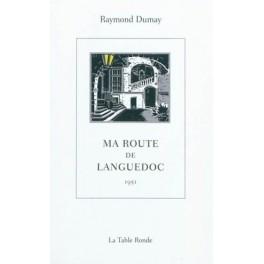 MA ROUTE DE LANGUEDOC 1951 (RÉÉDITION)