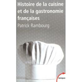 HISTOIRE DE LA CUISINE ET DE LA GASTRONOMIE FRANCAISE