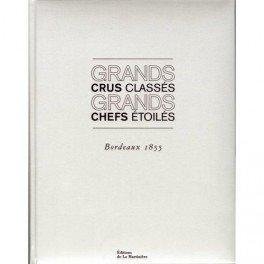 GRANDS CRUS CLASSÉS GRANDS CHEFS ÉTOILÉS
