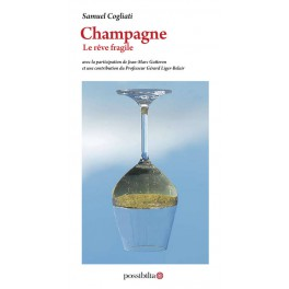 CHAMPAGNE LE RÊVE FRAGILE