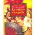 LA CUISINE ESPAGNOLE DE MÈRE EN FILLE 160 RECETTES