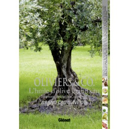OLIVIERS & CO L'HUILE D'OLIVE GRAND CRU EMOTIONS SENSATIONS CREATIONS