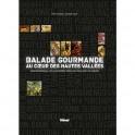 BALADE GOURMANDE AU COEUR DES HAUTES VALLÉES GRAND BRIANCONNAIS PAYS DE MAURIENNE PINEROLESE VALLE SUSA E VAL SANGONE