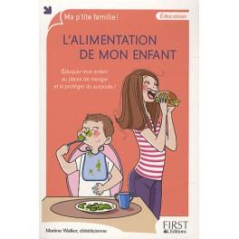 L'ALIMENTATION DE MON ENFANT