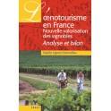 L'OENOTOURISME EN FRANCE Nouvelle valorisation des vignobles Analyse et bilan